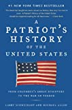 img - for A Patriot's History of the United States: From Columbus's Great Discovery to the War on Terror book / textbook / text book