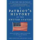 A Patriot's History of the United States: From Columbus's Great Discovery to the War on Terror ~ Larry Schweikart