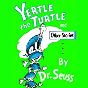Yertle the Turtle | [Dr. Seuss]