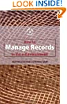 How to Manage Records in the E-Enviro...