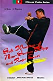 img - for Soft Weapons: Nine - Section Whip and Rope Dart (Chinese Wushu Series) by Li Keqin (1996-12-02) book / textbook / text book