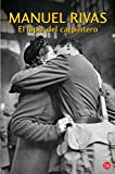 El lapiz del carpintero/ The Carpenters Pencil (Narrativa (Punto de Lectura)) (Spanish Edition)