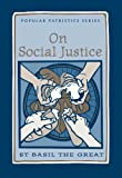 img - for On Social Justice (Popular Patristics Series Book 38) book / textbook / text book