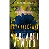 Oryx and Crake: A Novelby Margaret Atwood