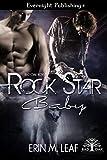 Rock Star Baby (Bad Oak Boys Book 1) (English Edition)
