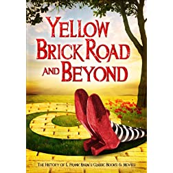 Yellow Brick Road & Beyond