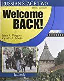 img - for Russian Stage Two: Welcome Back! (The Russian-American Collaborative Series: Russian in Stages: Stage Two) book / textbook / text book