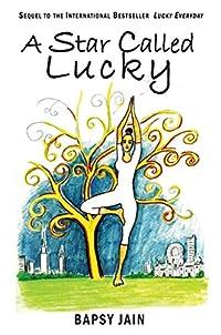 (FREE on 12/15) A Star Called Lucky by Bapsy Jain - http://eBooksHabit.com