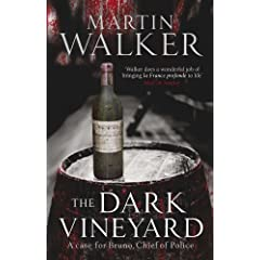 The Dark Vineyard  A Case for Bruno, Chief of Police