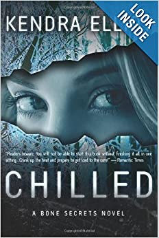 Chilled (Bone Secrets) - Kendra Elliot