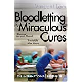 Bloodletting and Miraculous Curesby Vincent Lam