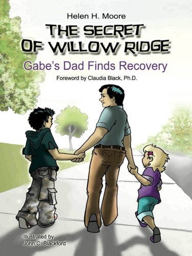 Helen H. Moore - The Secret of Willow Ridge [Kindle Edition]: Gabe's Dad Finds Recovery
