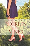 Jane Golden Secrets in the Vines