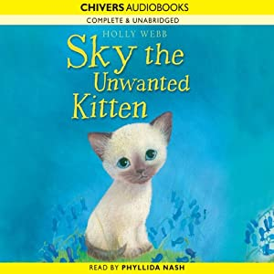 Sky the Unwanted Kitten | [Holly Webb]