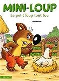 """Afficher """"Le Petit loup tout fou"""""""