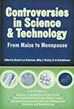 img - for Controversies in Science and Technology: From Maize to Menopause (Science and Technology in Society) (v. 1) book / textbook / text book