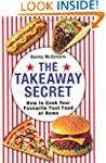 The Takeaway Secret: How to Cook Your...