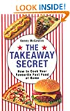 The Takeaway Secret: How to cook your favourite fast-food at home