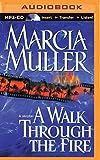 A Walk Through the Fire (Sharon McCone Series)