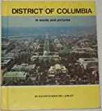 img - for District of Columbia in Words and Pictures (Young People's Stories of Our States Ser) book / textbook / text book