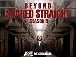 Beyond Scared Straight Season 5 [HD]