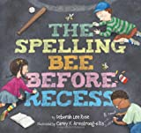 img - for The Spelling Bee Before Recess book / textbook / text book