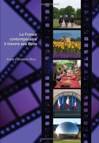 La France Contemporaine a Travers Ses Films (French Edition)
