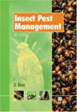 Insect Pest Management (0851993400) by D. Dent