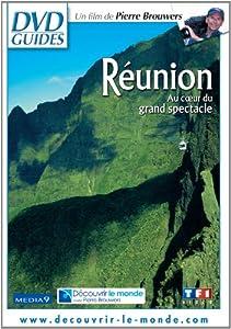 La Réunion - Au coeur du grand spectacle