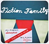 Fiction Family (Dig)