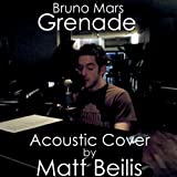 Grenade - Bruno Mars (Acoustic Cover)