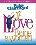 Patsy Clairmont--I Love Being a Woman (Inspirations Calendars) (084233761X) by Clairmont, Patsy