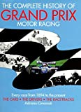img - for The Complete History of Grand Prix Motor Racing 2nd edition by Cimarosti, Adriano (1997) Hardcover book / textbook / text book