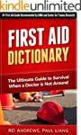 First Aid Dictionary: The Ultimate Gu...