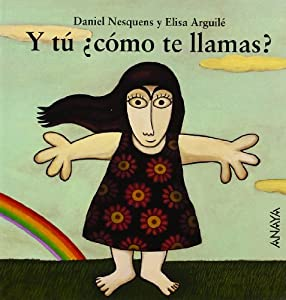 Y tu como te llamas?/ What is your Name? (Spanish Edition