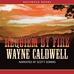 Requiem by Fire: A Novel | [Wayne Caldwell]