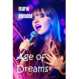 Age of Dreams ~ Marie Symeou