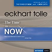 The Time Is Now | [Eckhart Tolle]