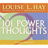 101 Power Thoughts ~ Louise L. Hay