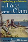 img - for The Face of the Clam book / textbook / text book