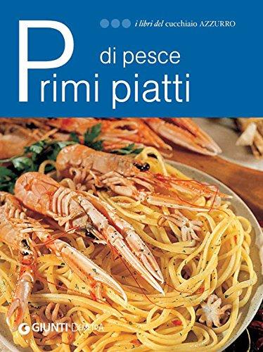 Secondi piatti di pesce i libri del cucchiaio azzurro for Secondi piatti di pesce