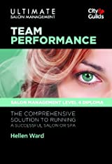 Ultimate Salon Management - Book 3: Team Performance