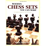 Wooden Chess Sets You Can Make: 9 Complete Designs for the Scroll Sawby Diana Thompson