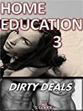 Home Education 3: Dirty Deals (Taboo Twins)