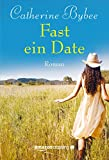 Image de Fast ein Date (Not Quite Serie 1)