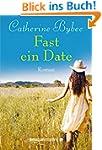 Fast ein Date (Not Quite Serie, Buch 1)
