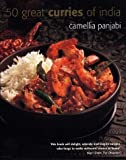 Camellia Panjabi 50 Great Curries of India by Camellia Panjabi New Edition (2004)