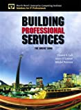 img - for Building Professional Services: The Sirens' Song book / textbook / text book