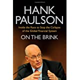 On the Brink: Inside the Race to Stop the Collapse of the Global Financial Systemby Hank Paulson