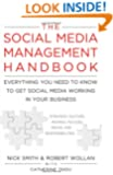 The Social Media Management Handbook: Everything You Need To Know To Get Social Media Working In Your Business